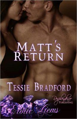 Matt's Return [Contemporary Erotic Romance, Erotic Gems Short]
