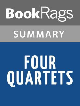Four Quartets by T. S. Eliot l Summary & Study Guide