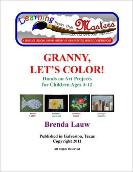Learning from the Masters--Granny Let's Color