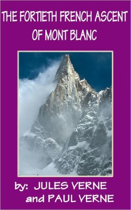The Fourtieth French Ascent of Mont Blanc