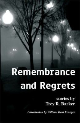 Remembrance and Regrets