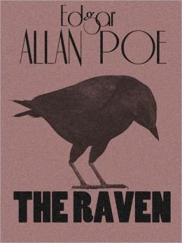 The Raven - Edgar Allan Poe - The Complete Works Series Book #5 (Original Version)