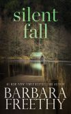Book Cover Image. Title: Silent Fall, Author: Barbara Freethy