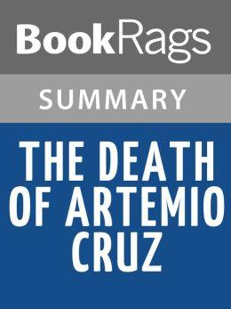 The Death of Artemio Cruz by Carlos Fuentes Summary & Study Guide