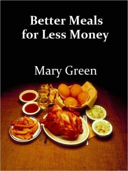 Better Meals for Less Money