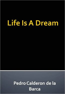 Life Is A Dream w/ Direct link technology (A Poetry Drama)