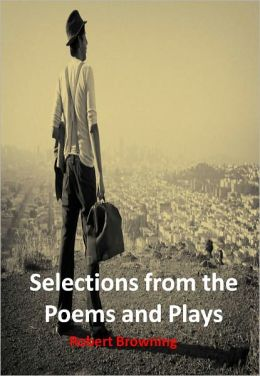 Selections from the Poems and Plays w/ Direct link technology (A Poetry Drama)