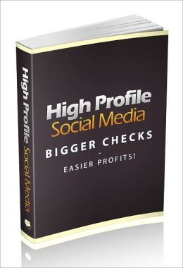 High Profile Social Media: Master Social Media