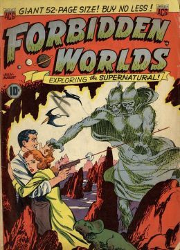 Vintage Horror Comics: Forbidden Worlds Issue No. 1 Crica: 1951: Demon of Destruction