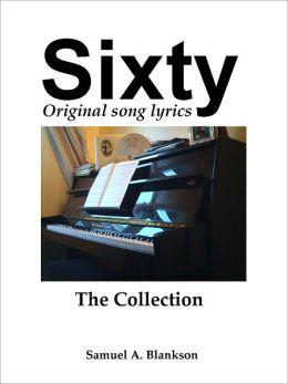 Sixty Original Song Lyrics The Collection