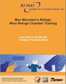 Man Mountain's Refuge: Mine Refuge Chamber Training