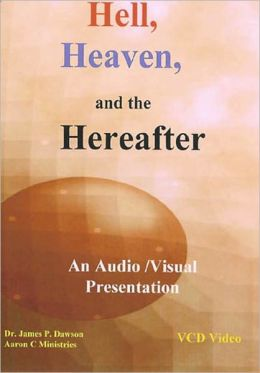 Theology of Hell, Heaven and the Hereafter