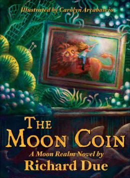 The Moon Coin: A Moon Realm Novel, Book 1