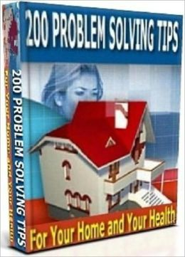 Efficient and Economical - 200 Problem Solving Tips - For Your Home and Your Health