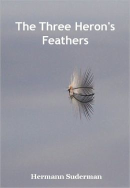 The Three Heron's Feathers w/ Direct link technology (A Classic Drama)