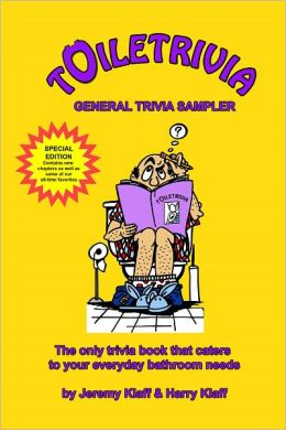 Toiletrivia - General Trivia Sampler (History Trivia, Movie and Entertainment Trivia, Sports Trivia, Geography Trivia, and More): The Only Trivia Book That Caters To Your Everyday Bathroom Needs (Volume 6)