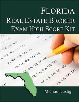 Florida Real Estate Broker Exam High-Score Kit