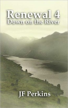 Renewal 4 - Down on the River