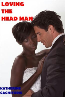 LOVING THE HEAD MAN