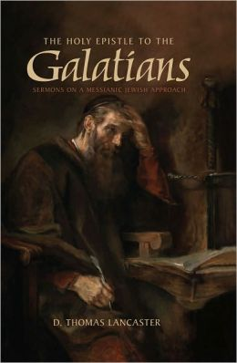 The Holy Epistle to the Galatians