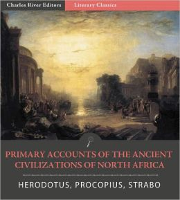 Primary Accounts of the Ancient Civilizations of North Africa