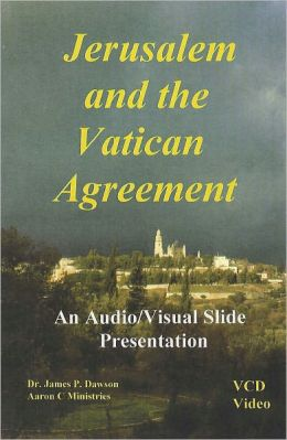 Jerusalem and the Vatican Agreement