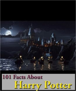 101 Amazing Facts About Harry Potter