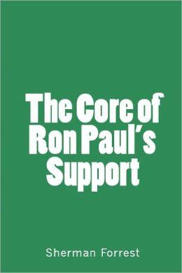 The Core of Ron Paul's Support