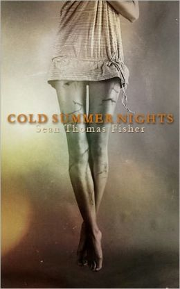 Cold Summer Nights (A Ghost Story)