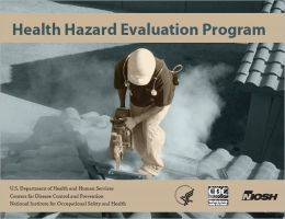 NIOSH Health Hazard Evaluation Program