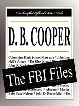 D. B. Cooper: The FBI Files