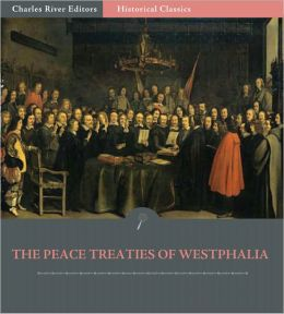 The Peace Treaties of Westphalia