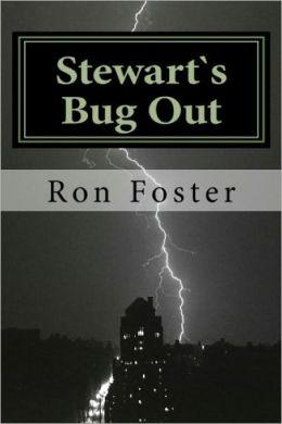 Stewarts Bug Out