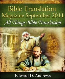 BIBLE TRANSLATION MAGAZINE: All Things Bible Translation (September 2011)