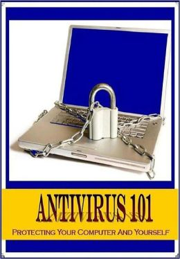 eBook about Antivirus 101 - One thing you may not know...