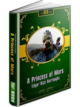 A Princess of Mars § John Carter Mars Series #1