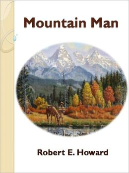 Mountain Man w/ Direct link technology (A Western Adventure Story)