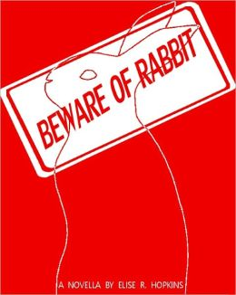 Beware of Rabbit