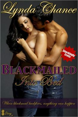 Blackmailed Into Bed (Contemporary Sensual Romance)