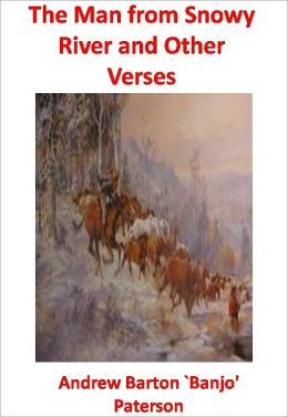 The Man from Snowy River and Other Verses w/ Direct link technology(A Western Adventure Story)
