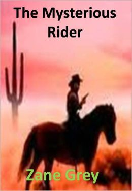 The Mysterious Rider w/ Direct link technology(A Western Adventure Story)