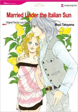 Married Under the Italian Sun (Romance Manga) - Nook Color Edition