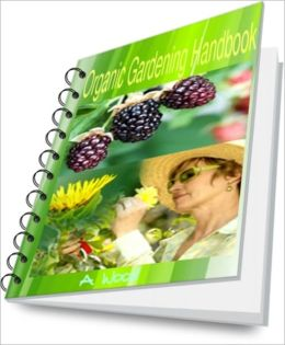 Organic Gardening Handbook