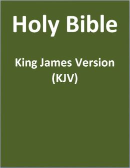 KJV (Authorized King James Version) Bible (Old Testament and New Testament) (with superior formatting and navigation)