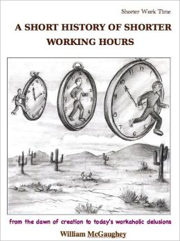 A short history of shorter working hours