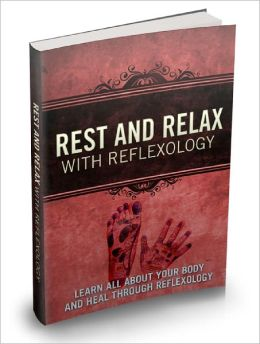 Rest And Relax With Reflexology