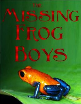 The Missing Frog Boys