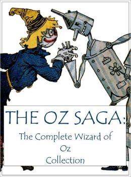 The Oz Saga: The Complete Wizard of Oz Collection