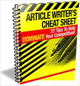 Highly Effective Article Writer's Cheat Sheet