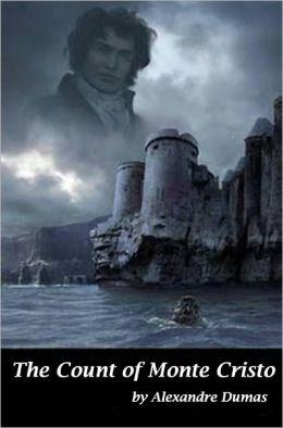 The Count of Monte Cristo - Alexandre Dumas (Bentley Loft Classics Book #2)